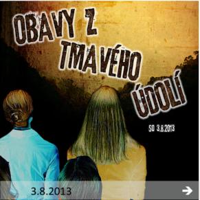 130803_obavy_z_tmaveho_udoli