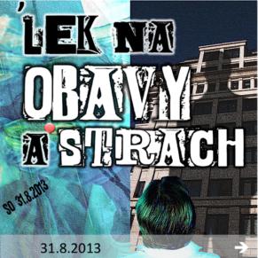 130831_lek_na_obavy_a_strach